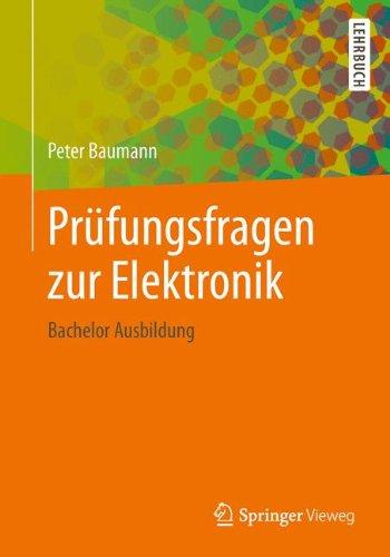 Prüfungsfragen zur Elektronik: Bachelor Ausbildung