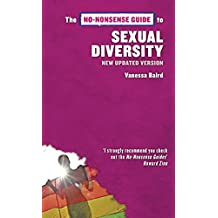 No-Nonsense Guide to Sexual Diversity, 2nd edition (No-Nonsense Guides)