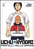 Uchu Kyodai. Fratelli nello spazio vol. 6