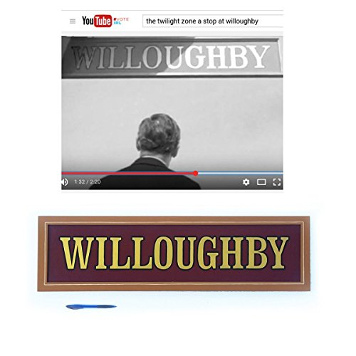 Twilight Zone Willoughby Train Station Sign Replica by Chuck Peterson Designs