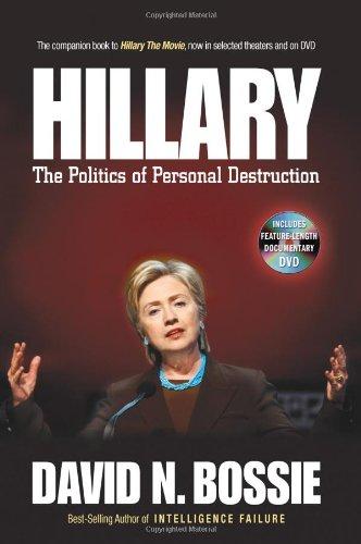 Hillary: The Politics of Personal Destruction