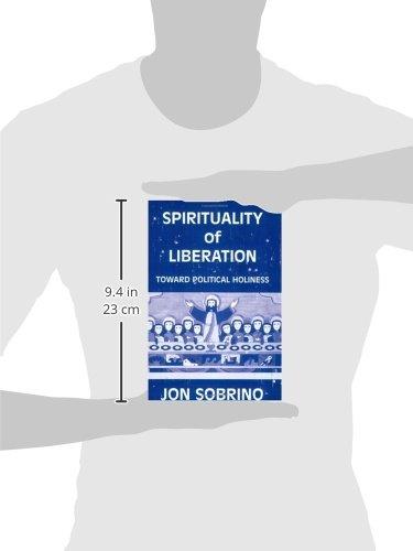 Spirituality of Liberation: Toward Political Holiness