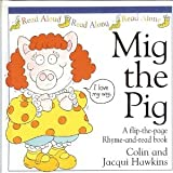 Mig the Pig, Colin Hawkins and Jacqui Hawkins, 0789401568