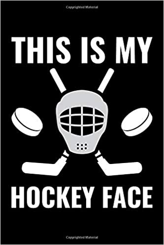 This Is My Hockey Face: College Ruled Line Paper Blank Journal to