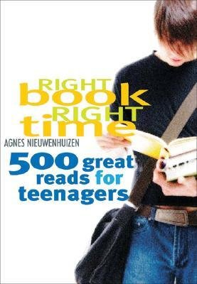 Download [(Right Book, Right Time: 500 Great Reads for Teenagers )] [Author: Agnes Nieuwenhuizen] [Apr-2008] PDF