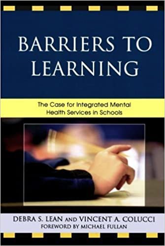Book Barriers to Learning: The Case for Integrated Mental Health Services in Schools by Debra Lean (2010-07-16)