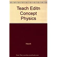 Conceptual Physics, Teachers Edition by Hewitt (1997-05-01)