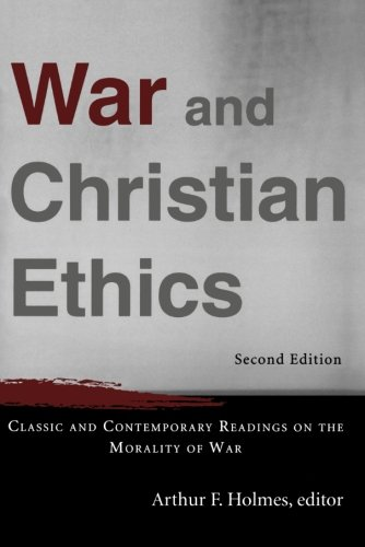 Cover of War and Christian Ethics: Classic and Contemporary Readings on the Morality of War