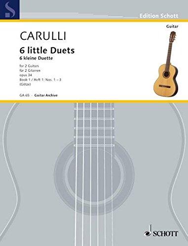 6 little Duets: Nr. 1-3. Vol. 1. op. 34. 2 Gitarren. Spielpartitur. (Edition Schott)