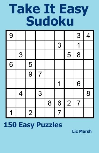 Take It Easy Sudoku: 150 Easy Puzzles