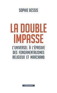 La double impasse par Sophie Bessis