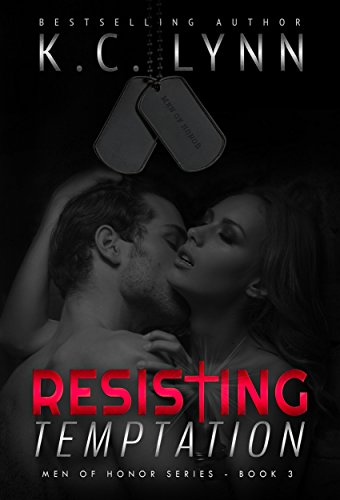 Resisting Temptation Men Of Honor Book 3 Kindle Edition By Kc
