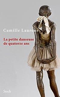 La petite danseuse de quatorze ans, Laurens, Camille