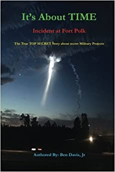 Book It's About TIME: Incident at Fort Polk by Ben Davis Jr (2016-06-06)
