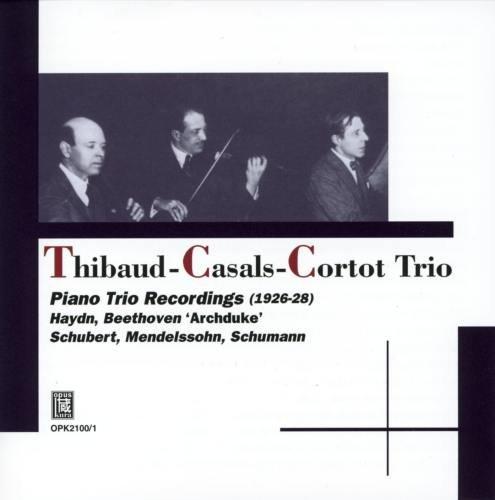 ピアノ・トリオ録音集 [1926~28年] (Thibaud - Casals - Cortot Trio / Piano Trio Recordings (1926-28) / Haydn, Beethoven 'Archduke', Schubert, Mendelssohn, Schumann) [2CD]