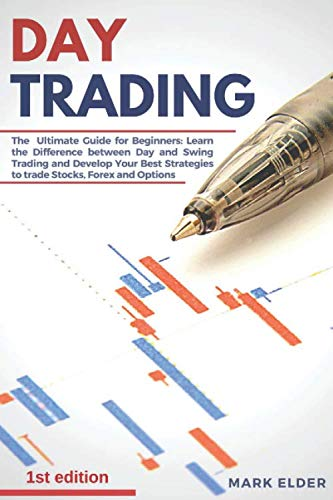 412sym5%2BgRL - Day Trading: The  Ultimate Guide for Beginners: Learn the Difference between Day and Swing Trading and Develop Your Best Strategies to trade Stocks, Forex and Options