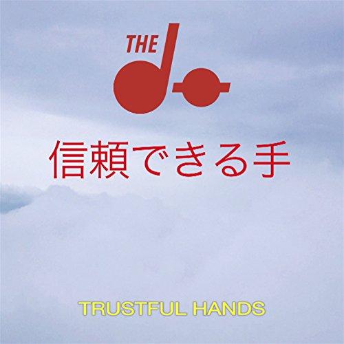 Trustful Hands Remixes