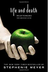 Life and Death: Twilight Reimagined Paperback