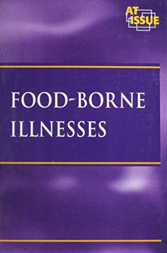 Food-Borne Illnesses (At Issue)