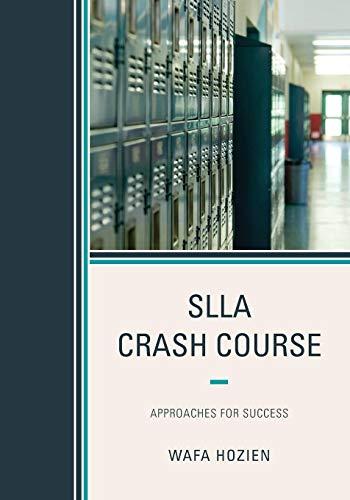 SLLA Crash Course: Approaches for Success