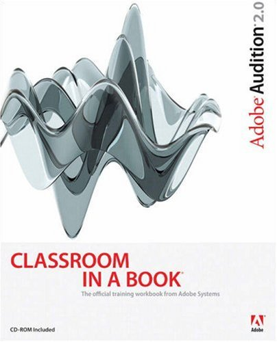 Adobe Audition 2.0 Classroom in a Book -