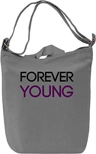 Forever Young Borsa Giornaliera Canvas Canvas Day Bag| 100% Premium Cotton Canvas| DTG Printing|