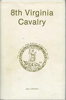 Eighth Virginia Cavalry (The Virginia regimental histories series)