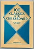 img - for One Hundred Classics of the Chessboard (Pergamon Chess Series) by Anthony Stewart MacKay Dickins (1983-08-03) book / textbook / text book