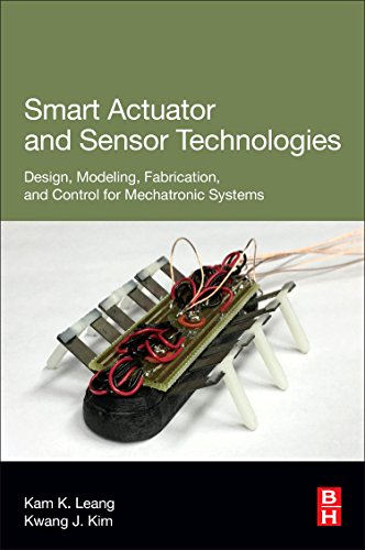 Smart Actuator and Sensor Technologies: Design, Modeling, Fabrication, and Control for Mechatronic Systems-cover