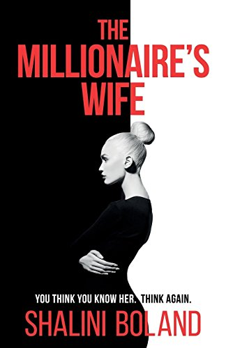 The Millionaire's Wife: a twisty suspense thriller