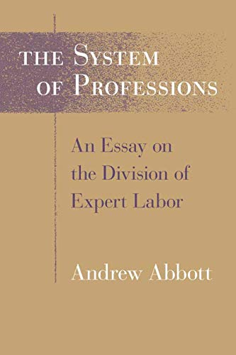 The System of Professions: An Essay on the Division
