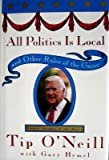 All Politics Is Local, Gary Hymel and Thomas P. O'Neill, 0812922972