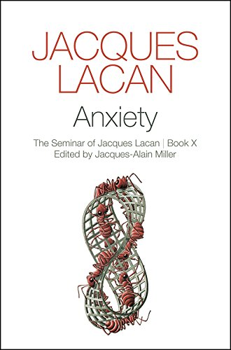 Anxiety  The Seminar Of Jacques Lacan Book X