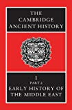img - for The Cambridge Ancient History Volume 1, Part 2: Early History of the Middle East book / textbook / text book