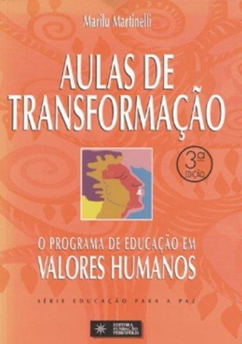 Aulas De Transformação Programa De Educação Em Valores Humanos