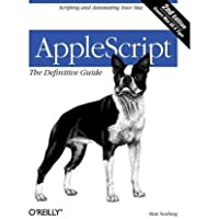 [(AppleScript: The Definitive Guide )] [Author: Matt Neuberg] [Jan-2006]