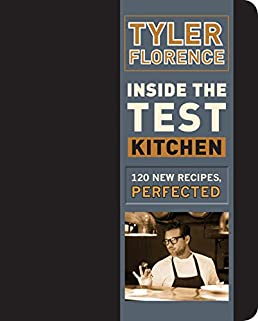 inside the test kitchen 120 new recipes perfected tyler florence rh amazon com tyler florence test kitchen burger tyler florence test kitchen guacamole