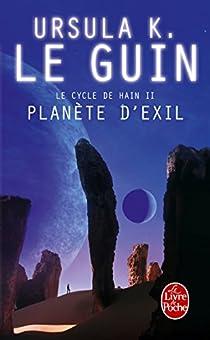Le Cycle de Hain, tome 2 : Planète d'exil par Le Guin