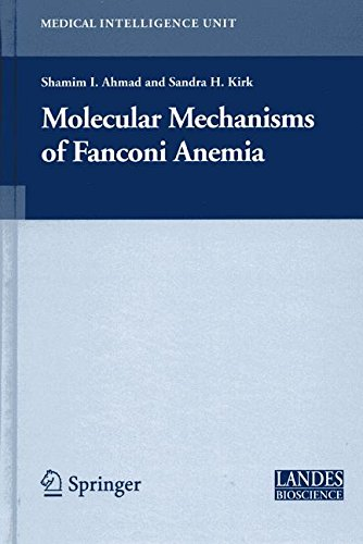 Download Molecular Mechanisms of Fanconi Anemia (Medical Intelligence Unit) pdf epub
