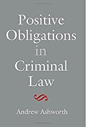 Positive Obligations in Criminal Law