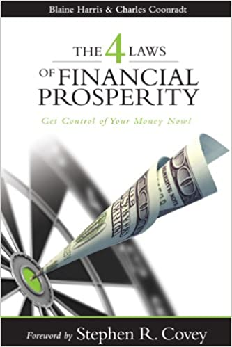 Amazon the 4 laws of financial prosperity get control of your amazon the 4 laws of financial prosperity get control of your money now ebook blaine harris charles coonradt kindle store fandeluxe Images