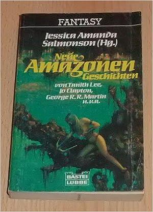 Jessica Salmonson (Hg.) - Neue Amazonen-Geschichten
