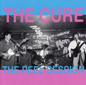 The Peel Session (The Cure Boys Don T Cry Cd)