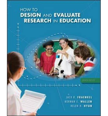 How to Design & Evaluate Research in Education by Fraenkel,Jack; Wallen,Norman; Hyun,Helen. [2011,8th Edition.] Hardcover