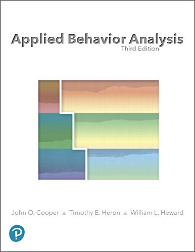 Applied Behavior Analysis (Cooper Heron And Heward Applied Behavior Analysis)