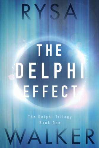 The Delphi Effect (The Delphi Trilogy)