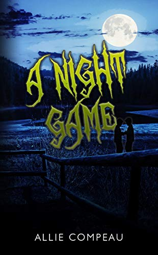 A Night Game: A creepy book for kids (The Game Books 1)