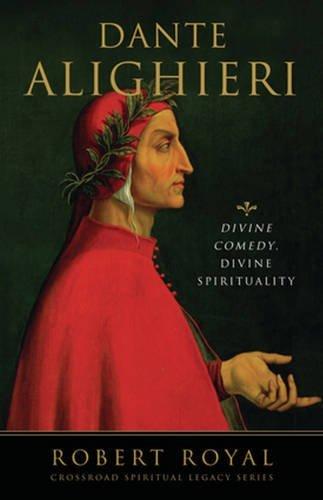 Dante Alighieri: Divine Comedy, Divine Spirituality (The Crossroad Spiritual Legacy Series) by Brand: The Crossroad Publishing Company