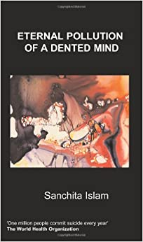 Book Eternal Pollution of a Dented Mind by S. Islam (2008-03-03)
