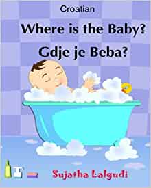 Childrens Croatian book Moj tata je najbolji: Childrens Picture book English Croatian Croatian childrens books My Daddy is the Best Croatian Edition Bilingual Edition